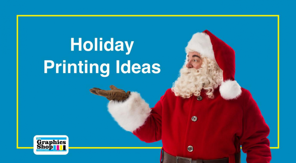 7 Holiday Printing Ideas that Boost Business